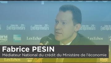 Fabrice PESIN, Médiateur National du crédit du Ministère de l'économie